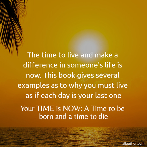 1584410764397-the-time-to-live-and-make-a-difference-in-someones-life-is-now-this-book-gives-several.jpg