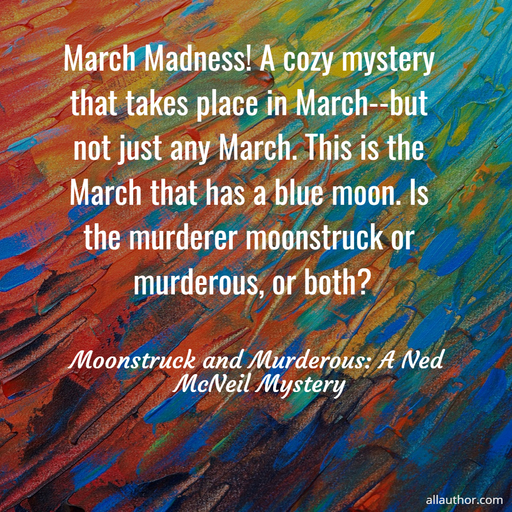 1584552624102-march-madness-a-cozy-mystery-that-takes-place-in-march-but-not-just-any-march-this-is.jpg