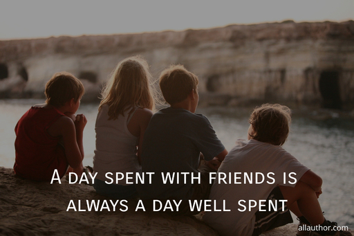 a day spent with friends is always a day well spent...