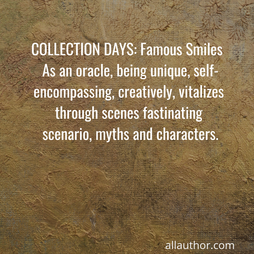 1588687021517-collection-days-famous-smiles-as-an-oracle-being-unique-self-encompassing.jpg