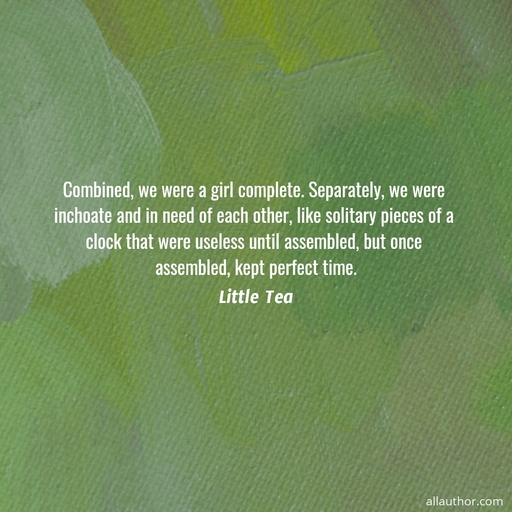 1588712111778-combined-we-were-a-girl-complete-separately-we-were-inchoate-and-in-need-of-each.jpg