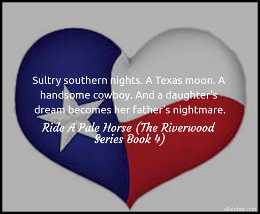 1589473747175-sultry-southern-nights-a-texas-moon-a-handsome-cowboy-and-a-daughters-dream-becomes.jpg