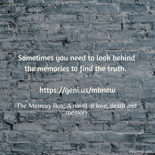 1603209586569-sometimes-you-need-to-look-behind-the-memories-to-find-the-truth-httpsgeni-usmbnew.jpg