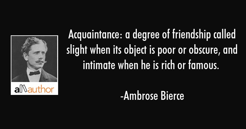 acquaintance a degree of friendship called quote