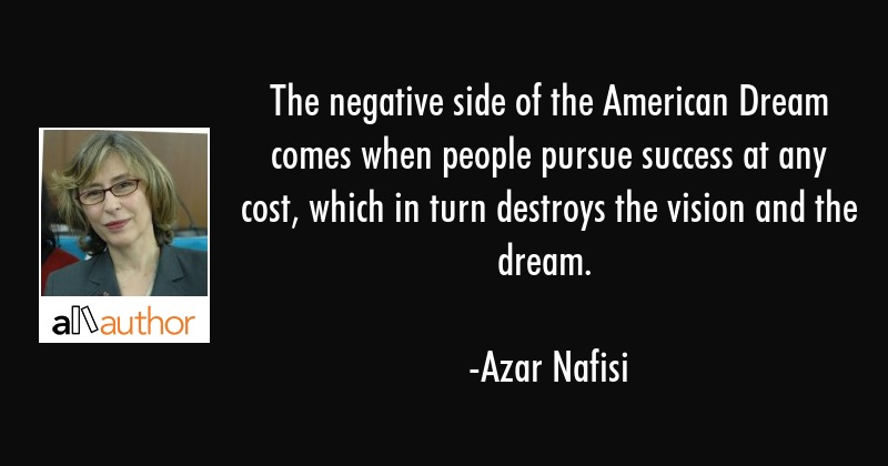 American Quotes   The Negative Side Of The American Dream Quote