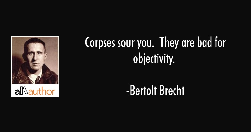 Corpses Sour You They Are Bad For Quote