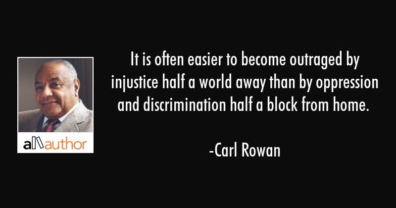 It is often easier to become outraged by... - Quote