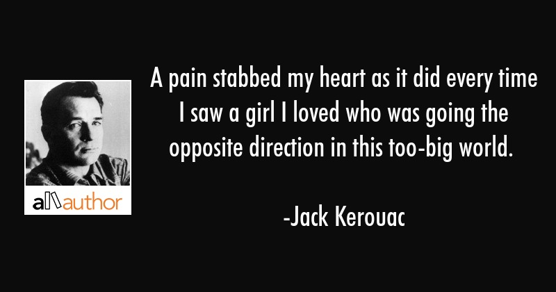 A pain stabbed my heart as it did every time... - Quote