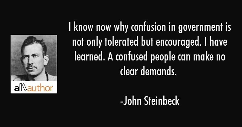 I know now why confusion in government is... - Quote