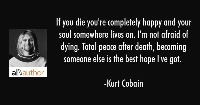If You Die You Re Completely Happy And Your Quote