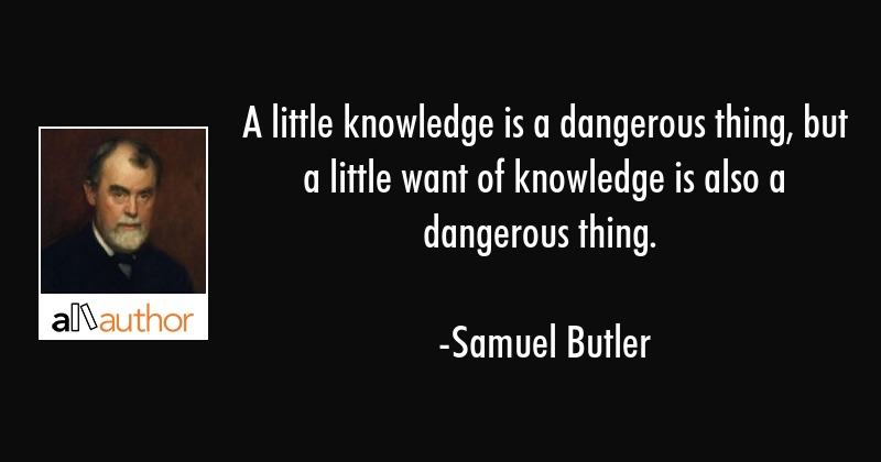a little learning is a dangerous thing fahrenheit 451