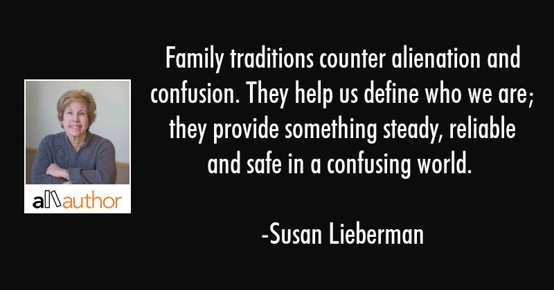 family traditions counter alienation and quote