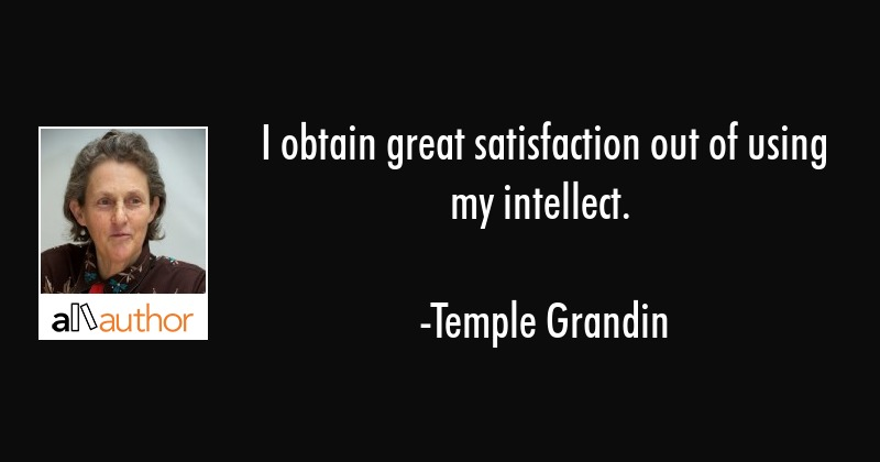 I obtain great satisfaction out of using my... - Quote