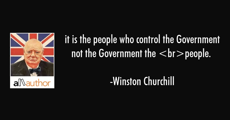 It Is The People Who Control The Government Quote